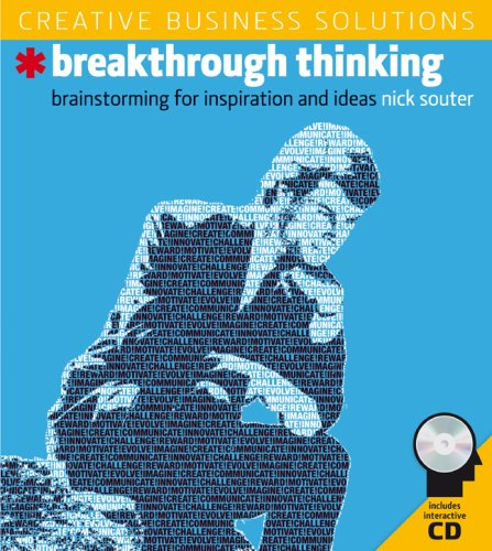 Creative Business Solutions: Breakthrough Thinking: Brainstorming for Inspiration and Ideas: Souter...