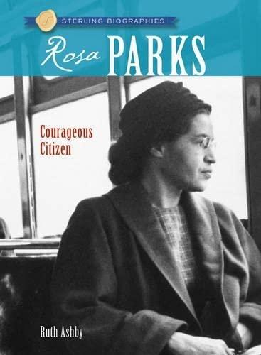 Rosa Parks : Freedom Rider - Ruth Ashby
