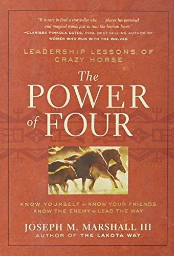 9781402748813: The Power of Four: Leadership Lessons of Crazy Horse