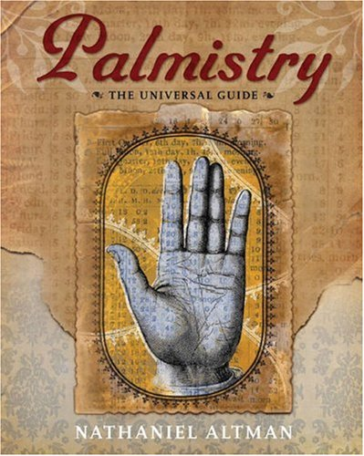 Palmistry: The Universal Guide: Altman, Nathaniel