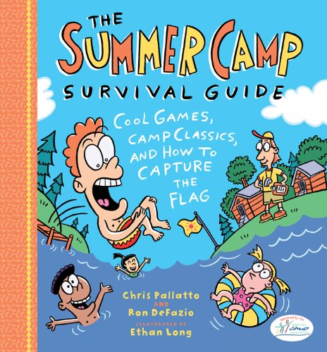 9781402749124: The Summer Camp Survival Guide: Cool Games, Camp Classics, and How to Capture the Flag