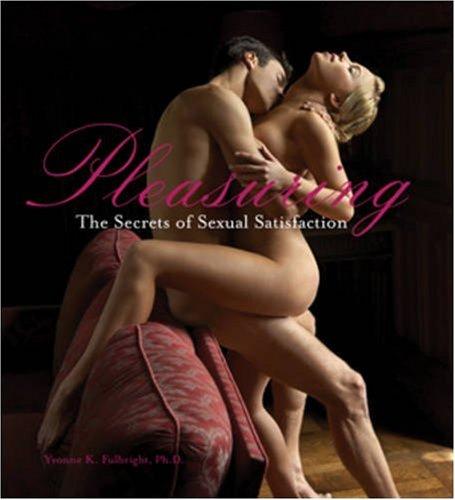 9781402749315: Pleasuring: The Secrets of Sexual Satisfaction