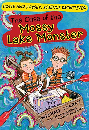 Case of the Mossy Lake Monster, The (Doyle and Fossey, Science Detectives): Michele Torrey