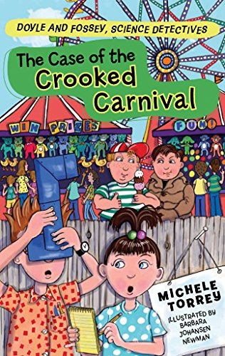 9781402749650: The Case of the Crooked Carnival (Doyle and Fossey, Science Detectives)