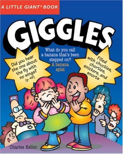 A Little Giant® Book: Giggles (Little Giant: Keller, Charles