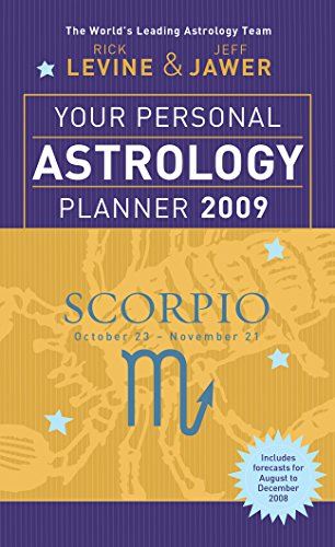 Your Personal Astrology Planner 2009: Scorpio: Levine, Rick; Jawer,