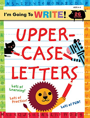9781402750540: I'm Going to Write™ Workbook: Uppercase Letters (I'm Going to Read® Series)