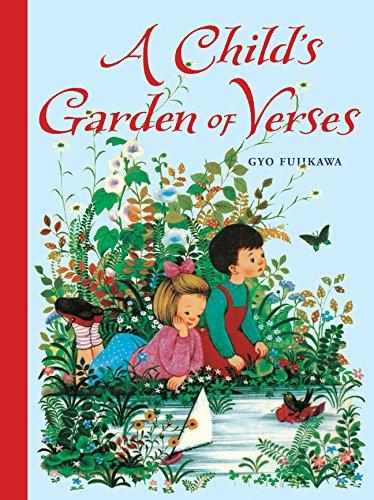 A Child's Garden of Verses: Robert Louis Stevenson