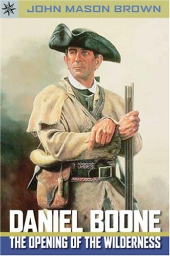 Sterling Point Books®: Daniel Boone: The Opening: John Mason Brown