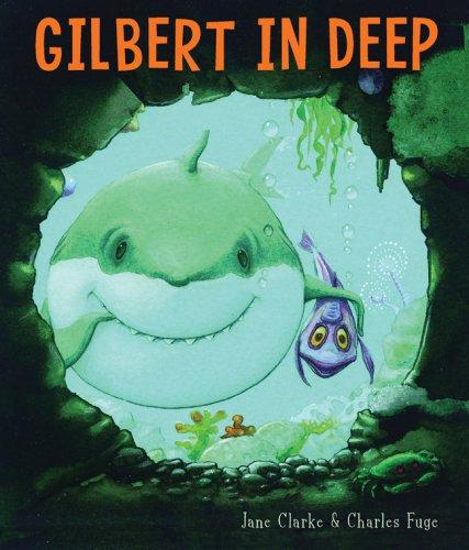 9781402751257: Gilbert in Deep