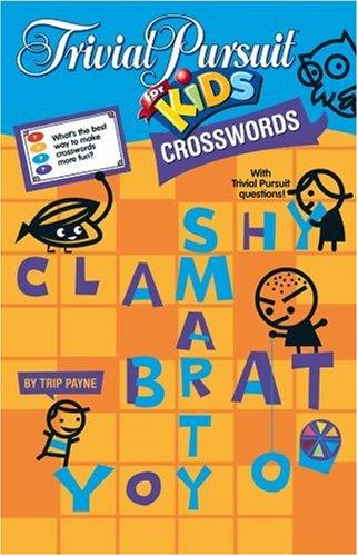 9781402751547: TRIVIAL PURSUIT® FOR KIDS Crosswords (Trivial Pursuit for Kids)