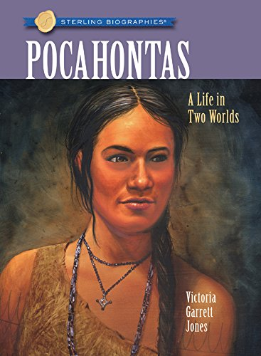 9781402751585: Sterling Biographies®: Pocahontas: A Life in Two Worlds