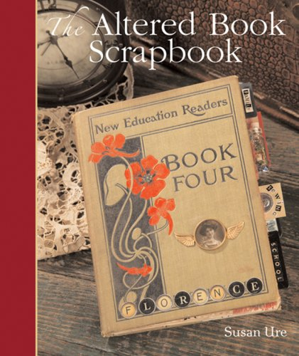 9781402752025: The Altered Book Scrapbook