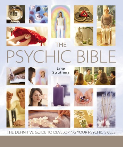 The Psychic Bible: The Definitive Guide to Developing Your Psychic Skills (1402752261) by Struthers, Jane