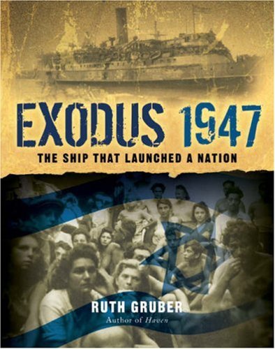 9781402752285: Exodus 1947: The Ship That Launched a Nation
