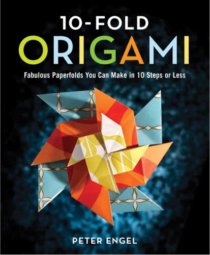 9781402752513: 10-fold Origami: 30 Projects You Can Make in Ten Folds or Less