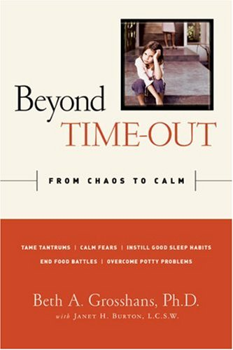 9781402752971: Beyond Time-Out: From Chaos to Calm