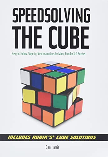 9781402753138: Speedsolving the Cube: Easy-to-Follow, Step-by-Step Instructions for Many Popular 3-D Puzzles