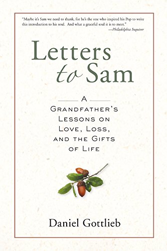 9781402753459: Letters to Sam: A Grandfather's Lessons on Love, Loss, and the Gifts of Life