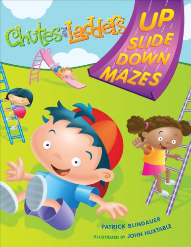 CHUTES AND LADDERS Up-Slide-Down Mazes: Blindauer, Patrick