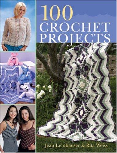 9781402753671: 100 Crochet Projects