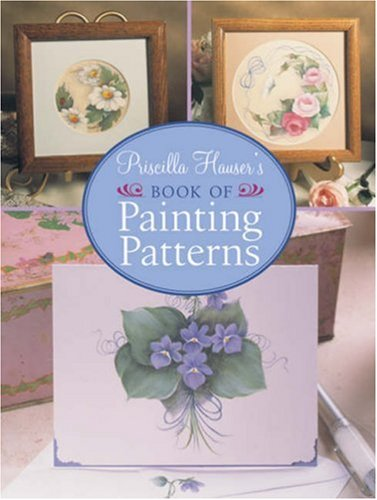 9781402753862: Priscilla Hauser's Book of Painting Patterns