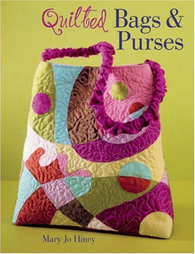 9781402753909: Quilted Bags & Purses