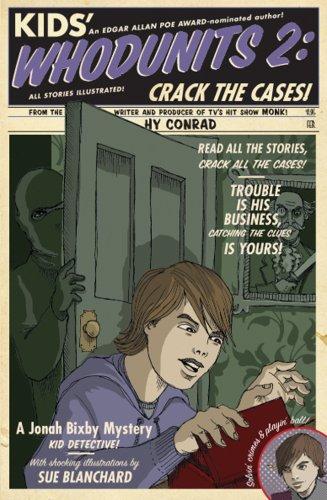 9781402753985: Kids' Whodunits 2: Crack the Cases! (Jonah Bixby Mysteries)