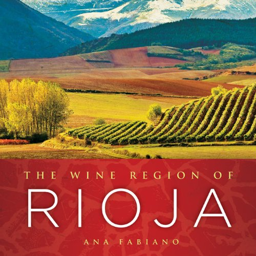 The Wine Region of Rioja: Ana Fabiano