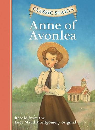 9781402754241: Anne of Avonlea (Classic Starts)