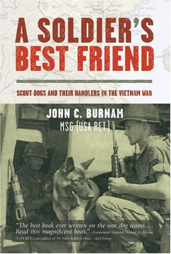 9781402754470: A Soldier's Best Friend: Scout Dogs and Their Handlers in the Vietnam War