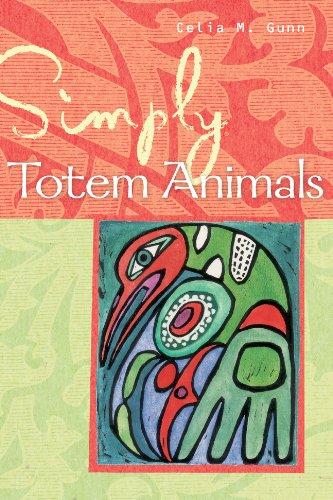 9781402754593: Simply® Totem Animals (Simply® Series)