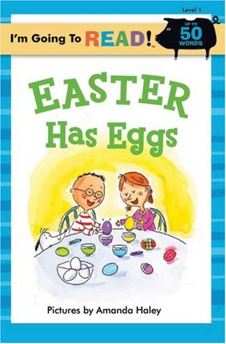 9781402755439: I'm Going to Read® (Level 1): Easter Has Eggs (I'm Going to Read® Series)