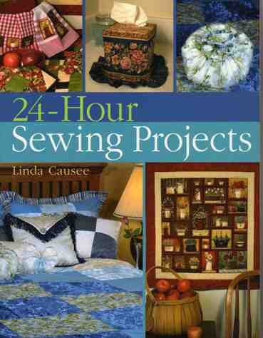 9781402756085: 24-Hour Sewing Projects
