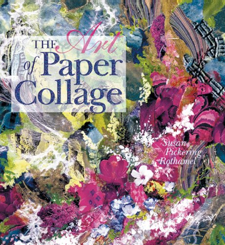 9781402756139: The Art of Paper Collage