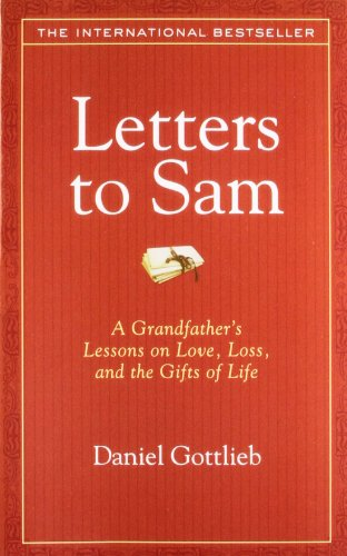 9781402756689: Letters to Sam: A Grandfather's Lessons on Love, Loss, and the Gifts of Life