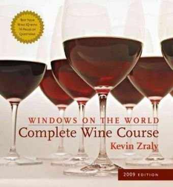 9781402757464: Windows on the World Complete Wine Course: 2009 Edition (Kevin Zraly's Complete Wine Course)