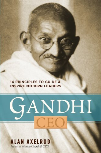 9781402758065: Gandhi, CEO: 14 Principles to Guide & Inspire Modern Leaders