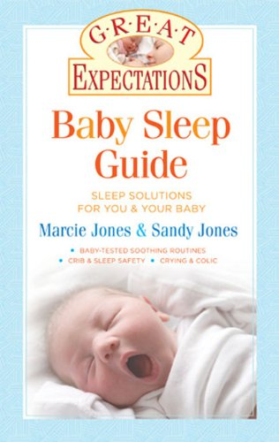 9781402758157: Baby Sleep Guide: Sleep Solutions for You and Your Baby (Great Expectations)