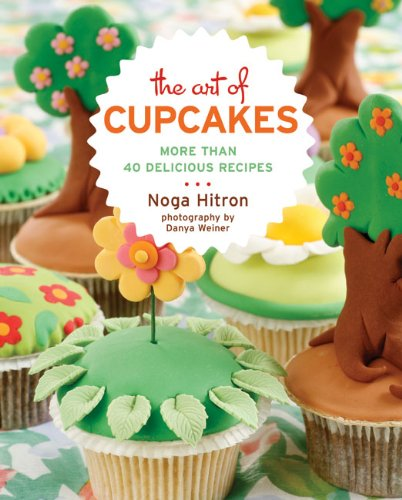 9781402759000: The Art of Cupcakes: More Than 40 Festive Recipes