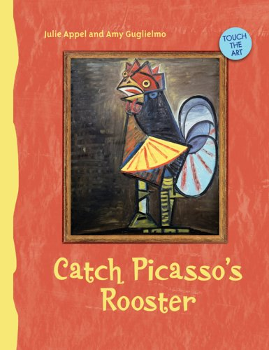 9781402759048: Catch Picasso's Rooster (Touch the Art)
