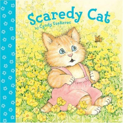Scaredy Cat (9781402759130) by Cyndy Szekeres