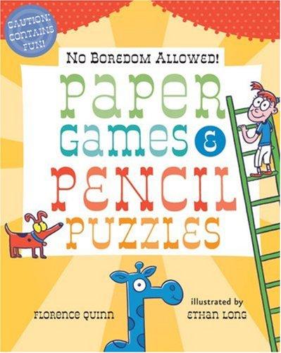 9781402759482: No Boredom Allowed!: Paper Games & Pencil Puzzles