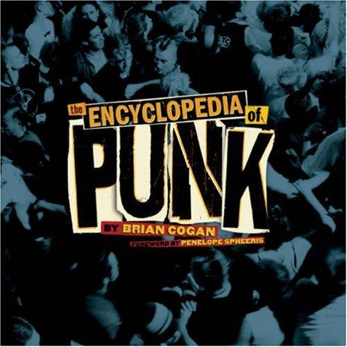 9781402759604: The Encyclopedia of Punk
