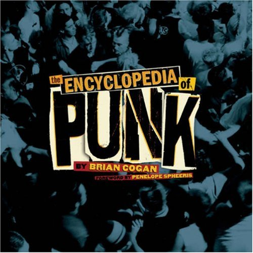 9781402759604: The Encyclopedia of Punk