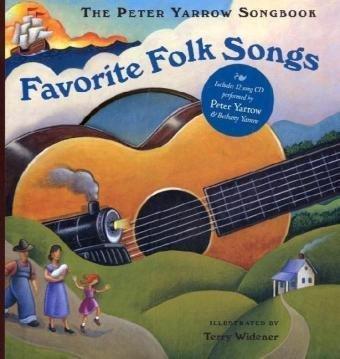 The Peter Yarrow Songbook: Favorite Folk Songs (Book & CD): Yarrow, Peter