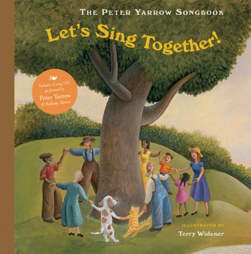 The Peter Yarrow Songbook: Let's Sing Together!: Peter Yarrow