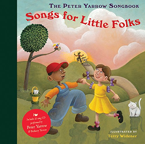 9781402759642: The Peter Yarrow Songbook: Songs for Little Folks
