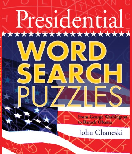 9781402759673: Presidential Word Search Puzzles: From George Washington to Barack Obama