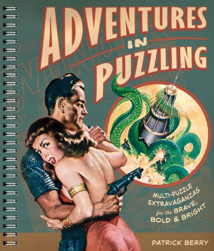 9781402759833: Adventures in Puzzling: Multi-Puzzle Extravaganzas for the Brave, Bold & Bright